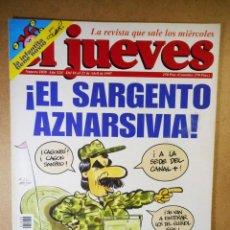 Coleccionismo de Revista El Jueves: EL JUEVES Nº 1038 : EL SARGENTO AZNARSIVIA. Lote 207034002