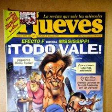 Coleccionismo de Revista El Jueves: EL JUEVES Nº 1034 : EFECTO F CONTRA MISSISSIPPI TODO VALE. Lote 207034453