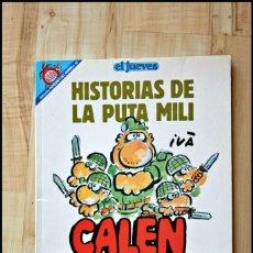 Coleccionismo de Revista El Jueves: TOMO HISTORIAS DE LA PUTA MILI, CALEN BAYONETA , EDITA EL JUEVES 1992. Lote 207070762