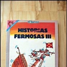 Coleccionismo de Revista El Jueves: TOMO HISTORIAS FERMOSAS 3 III , EDITA EL JUEVES 1992. Lote 207070941