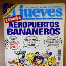 Coleccionismo de Revista El Jueves: EL JUEVES Nº 1103 : ESPAÑA AEROPUERTOS BANANEROS. Lote 207097787