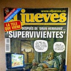 Coleccionismo de Revista El Jueves: EL JUEVES Nº 1215 : DESPUÉS DE GRAN HERMANO ... SUPERVIVIENTES. Lote 207170845
