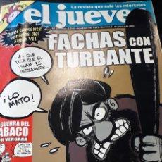 Coleccionismo de Revista El Jueves: COMIC REVISTA EL JUEVES 1499 POSTER EL LOCO DE LA COLINA. Lote 209991330