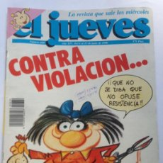 Coleccionismo de Revista El Jueves: COLECCIONISMO DE REVISTA EL JUEVES: EL JUEVES NUMERO 680 - 6 AL 12 DE JUNIO - CONTRA VIOLACIÓN.... Lote 211725224