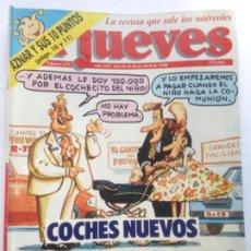 Coleccionismo de Revista El Jueves: COLECCIONISMO DE REVISTA EL JUEVES: EL JUEVES NUMERO 673 - 18 AL 24 DE ABRIL 1990 - COCHES NUEVOS.. Lote 211725426