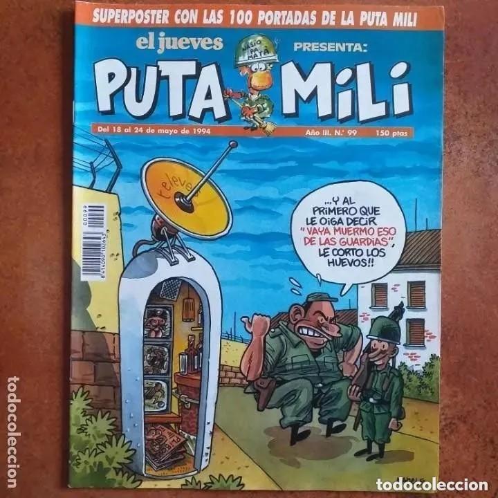 PUTA MILI NUM 99 (Coleccionismo - Revistas y Periódicos Modernos (a partir de 1.940) - Revista El Jueves)