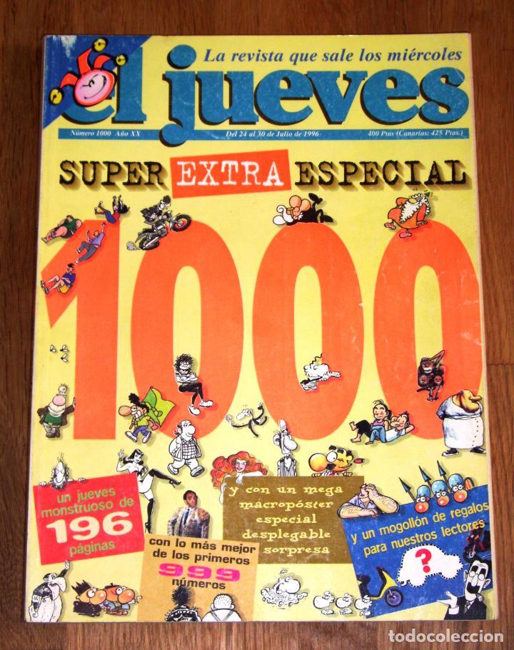 EL JUEVES. Nº 1000 ; AÑO XX ; 24-30 DE JULIO DE 1996 : SUPER EXTRA ESPECIAL (Coleccionismo - Revistas y Periódicos Modernos (a partir de 1.940) - Revista El Jueves)