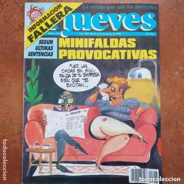 EL JUEVES NUM 616. MINIFALDAS PROVOCATIVAS (Coleccionismo - Revistas y Periódicos Modernos (a partir de 1.940) - Revista El Jueves)