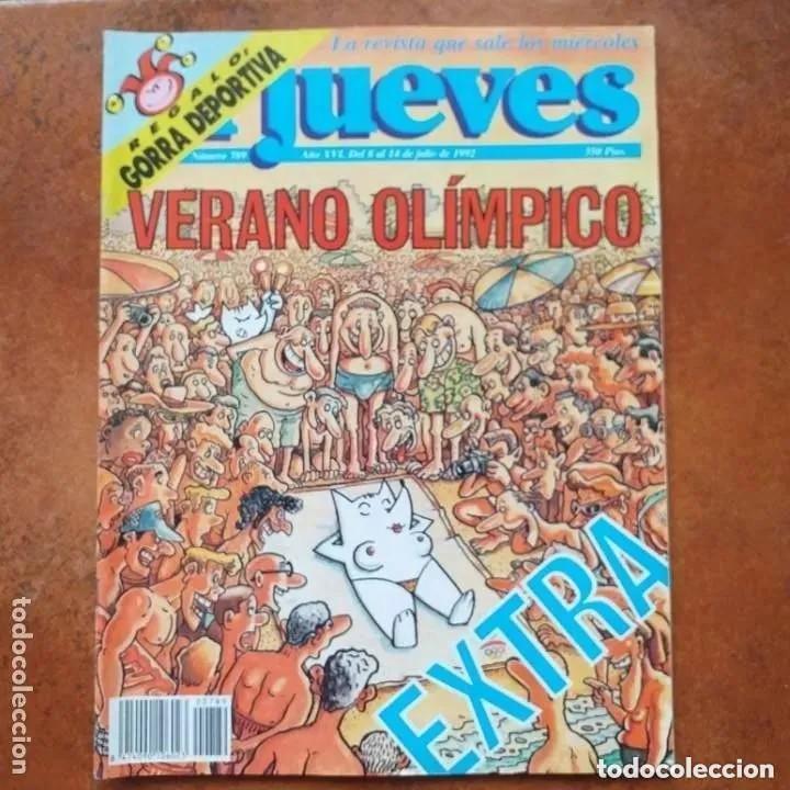 EL JUEVES NUM 789. VERANO OLÍMPICO (Coleccionismo - Revistas y Periódicos Modernos (a partir de 1.940) - Revista El Jueves)