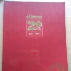 Collectionnisme de Magazine El Jueves: REVISTA EL JUEVES 20 AÑOS DE PORTADAS 1977-1997 ESPECIAL COLECCIONISTAS. Lote 215253851