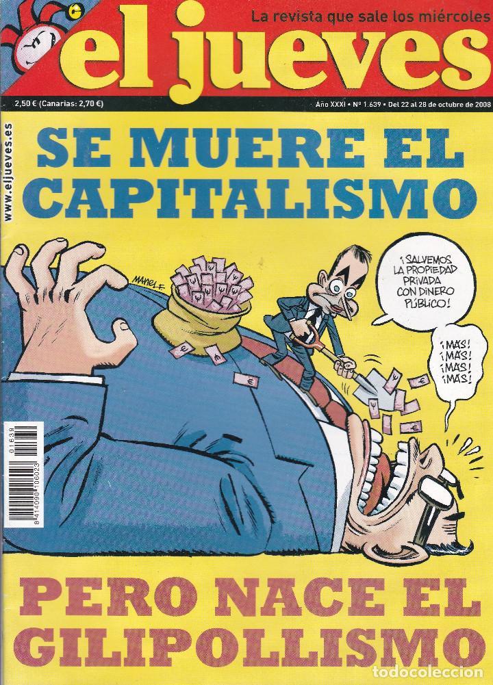 REVISTA EL JUEVES NÚMERO 1639 (2008) (Coleccionismo - Revistas y Periódicos Modernos (a partir de 1.940) - Revista El Jueves)