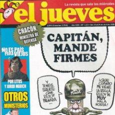 Coleccionismo de Revista El Jueves: REVISTA EL JUEVES: CAPITAN, MANDE FIRMES. NÚMERO 1613 (2008). Lote 217194708