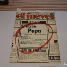 Coleccionismo de Revista El Jueves: EL JUEVES. LA REVISTA DECLARADA DE INUTILIDAD PÚBLICA. SE NECESITA PAPA. 23 DE AGOSTO DE 1978. Nº65.. Lote 217712230