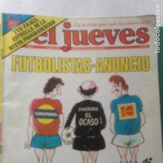 Coleccionismo de Revista El Jueves: EL JUEVES NÚMERO 232 - FUTBOLISTAS ANUNCIO - TVE FRAGA ESTRELLA DE LA NUEVA PROGRAMACIÓN. Lote 218322277