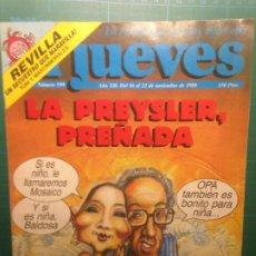 Coleccionismo de Revista El Jueves: EL JUEVES NÚMERO 599 LA PREYSLER PREÑADA - REVILLA UN SECUESTRO QUE MARAVILLA. Lote 218335302