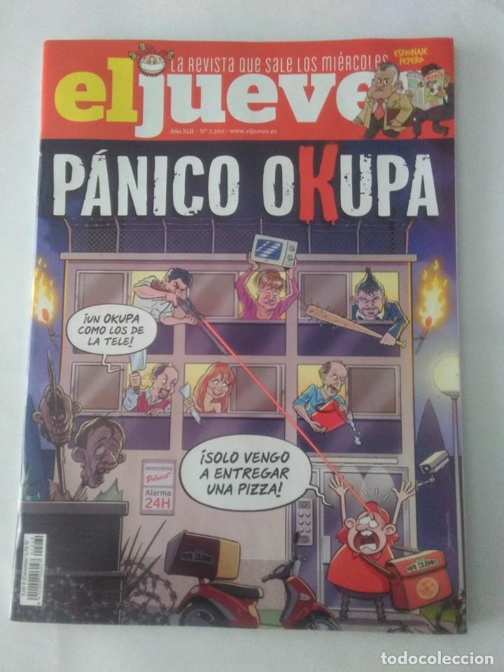 EL JUEVES Nº 2260 , PANICO OKUPA . (Coleccionismo - Revistas y Periódicos Modernos (a partir de 1.940) - Revista El Jueves)