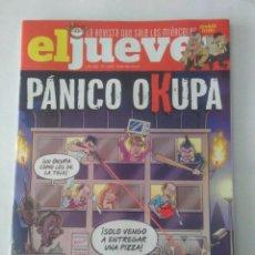 Coleccionismo de Revista El Jueves: EL JUEVES Nº 2260 , PANICO OKUPA .. Lote 218393116