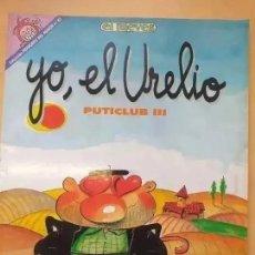 Coleccionismo de Revista El Jueves: PENDONES DEL HUMOR NUM 65 YO EL URELIO PUTICLUB.. Lote 218402568