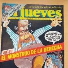 Coleccionismo de Revista El Jueves: EL JUEVES NUM 610. VUELVE EL MONSTRUO DE LA DERECHA. Lote 218402623