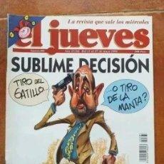 Coleccionismo de Revista El Jueves: EL JUEVES NUM 885. SUBLIME DECISION. Lote 218908830