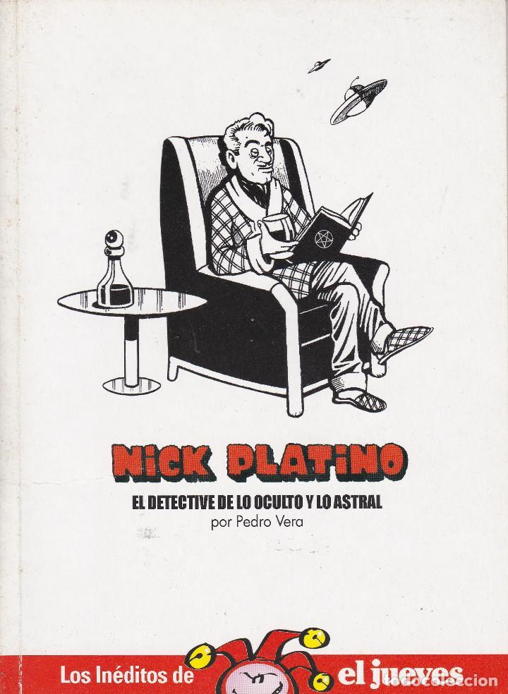 EL JUEVES, NICK PLATINO, EL DETECTIVE DE LO OCULTO Y LO ASTRAL (Coleccionismo - Revistas y Periódicos Modernos (a partir de 1.940) - Revista El Jueves)
