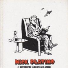 Coleccionismo de Revista El Jueves: EL JUEVES, NICK PLATINO, EL DETECTIVE DE LO OCULTO Y LO ASTRAL. Lote 219070825