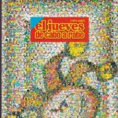Coleccionismo de Revista El Jueves: LIBRO DE EL JUEVES, EL JUEVES DE CABO A RABO. Lote 219083410