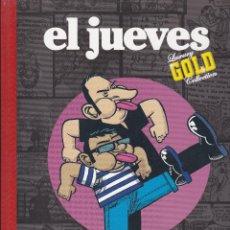 Coleccionismo de Revista El Jueves: LIBRO DE EL JUEVES, GOLD, ¡PARA TI QUE ERES JOVEN¡. Lote 219084177