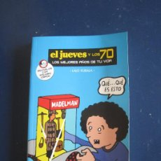 Coleccionismo de Revista El Jueves: LALO KUBALA - EL JUEVES Y LOS 70. RBA 2007. Lote 220952511