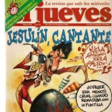 Coleccionismo de Revista El Jueves: EL JUEVES. Nº 998. JESULÍN, CANTANTE. POSTER: LAS CANCIONES DEL VERANO. 10 JULIO 1996. (P/B9). Lote 221392987