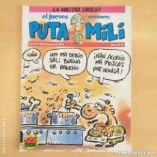 Coleccionismo de Revista El Jueves: PUTA MILI NUM 8. LA MILI DEL URELIO.. Lote 221395286