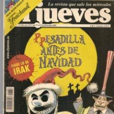 Coleccionismo de Revista El Jueves: EL JUEVES. Nº 1386.PESADILLA ANTES DE NAVIDAD. POSTER: EL ANUNCIO DE FREICHENET(VIZCARRA)17/12/2003. Lote 221477891