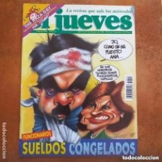 Coleccionismo de Revista El Jueves: EL JUEVES NUM 1011 SUELDOS CONGELADOS. Lote 221478911