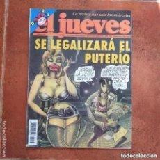 Coleccionismo de Revista El Jueves: EL JUEVES NUM 914. SE LEGALIZARA EL PUTERIO. Lote 221479081
