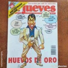 Coleccionismo de Revista El Jueves: EL JUEVES NUM 854. HUEVOS DE ORO. Lote 221479271