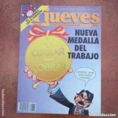 Coleccionismo de Revista El Jueves: EL JUEVES NUM 860. NUEVA MEDALLA DEL TRABAJO. Lote 221479323