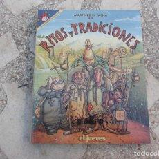 Collectionnisme de Magazine El Jueves: PENDONES DEL HUMOR Nº 105, MARTINEZ EL FACHA EN RITOS Y TRADICIONES, EL JUEVES. Lote 221645891