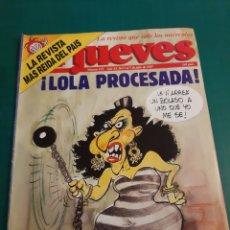 Coleccionismo de Revista El Jueves: LOLA PROCESADA !!EL JUEVES 1987 NUMERADA 527. Lote 221773498