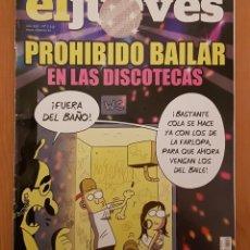 """Coleccionismo de Revista El Jueves: EL JUEVES N° 2.246 (ESPECIAL) """"PROHIBIDO BAILAR EN LAS DISCOTECAS"""". Lote 222280735"""