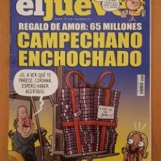 """Coleccionismo de Revista El Jueves: EL JUEVES N° 2.250 (ESPECIAL) """"CAMPECHANO ENCHOCHADO"""". Lote 222280888"""