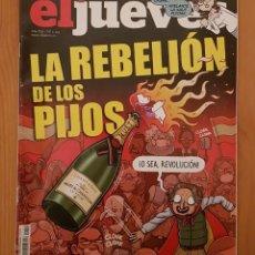 """Coleccionismo de Revista El Jueves: EL JUEVES N° 2.243 (ESPECIAL) """"LA REBELIÓN DE LOS PIJOS"""". Lote 222281555"""