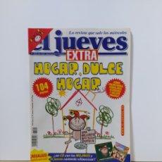 Coleccionismo de Revista El Jueves: EL JUEVES 1229 EXTRA HOGAR DULCE HOGAR. Lote 222604018