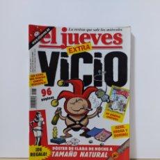Coleccionismo de Revista El Jueves: EL JUEVES 1293 EXTRA VICIO. Lote 222604552