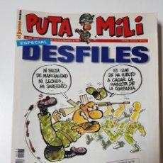 Coleccionismo de Revista El Jueves: REVISTAS PUTA MILI. VARIOS NUMEROS, DISTINTAS EPOCAS. VENTA POR SEPARADO. PRECIO POR UNIDAD. Lote 222611793