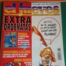 Coleccionismo de Revista El Jueves: EL JUEVES 872 EXTRA ORDENATAS + SUPLEMENTO REVISTA EL CHIP CAMPEADOR 16 AL 24 MARZO 1994. Lote 222785247