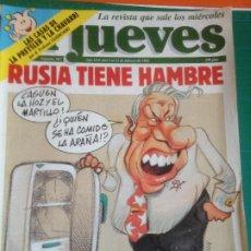 Coleccionismo de Revista El Jueves: EL JUEVES 767 - 5 AL 11 FEBRERO 1992 - RUSIA TIENE HAMBRE - LAS CASAS DE LA PREYSLER Y LA CHAVARRI. Lote 222794061