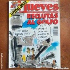 Coleccionismo de Revista El Jueves: EL JUEVES NUM 693. RECLUTAS AL GOLFO. Lote 222906172