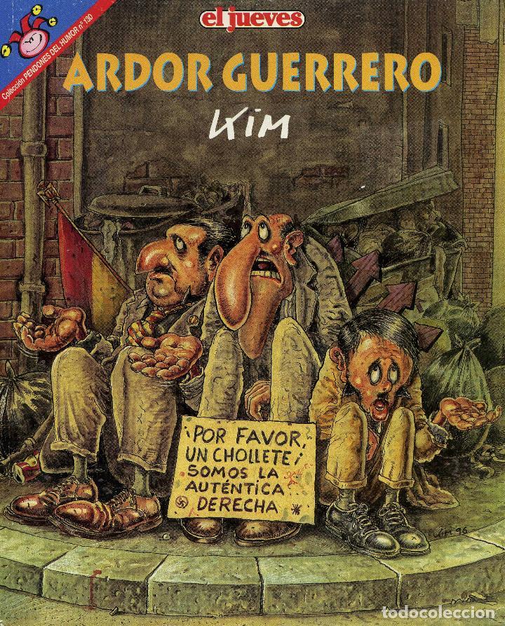 MARTINEZ EL FACHA - ARDOR GUERRERO (Coleccionismo - Revistas y Periódicos Modernos (a partir de 1.940) - Revista El Jueves)