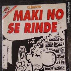 Coleccionismo de Revista El Jueves: MAKI NO SE RINDE - PENDONES DEL HUMOR Nº 131 - IVÁ - EL JUEVES. Lote 224602443
