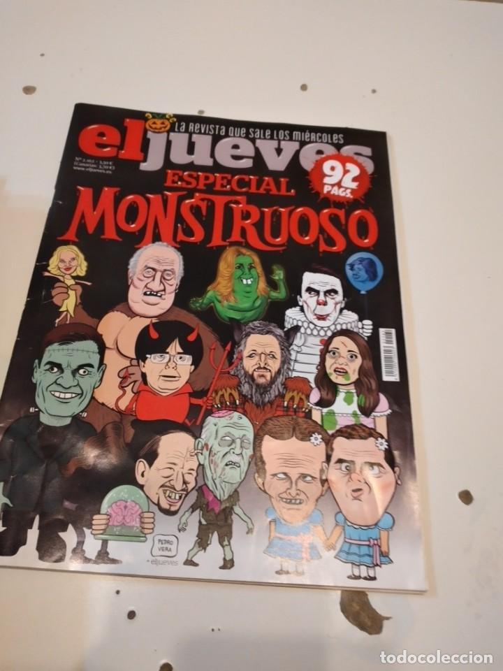 G-55 REVISTA EL JUEVES ESPECIAL MONSTRUOSO Nº 2162 (Coleccionismo - Revistas y Periódicos Modernos (a partir de 1.940) - Revista El Jueves)